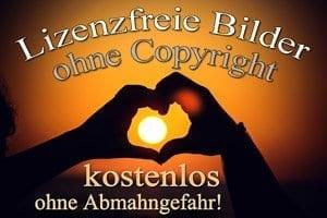 Lizenzfreie Bilder kostenlos ohne Abmahngefahr